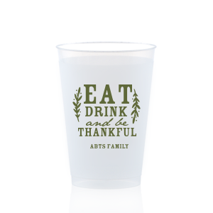 Eat Drink and be Thankful Frost Flex Cup