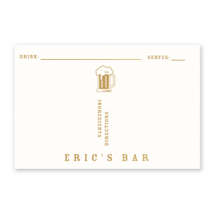 Custom Strathmore White Recipe Card with Satin 18 Kt. Gold Foil has a Brew graphic and is good for use in Drinks, Beer, Food themed parties and couldn't be more perfect. It's time to show off your impeccable taste.