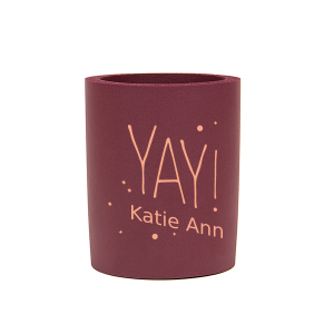 Custom Burgundy Flat Can Cooler with Matte Light Coral Ink Cup Ink Colors has a Yay graphic and is good for use in Words, Birthday, Graduation themed parties and couldn't be more perfect. It's time to show off your impeccable taste.