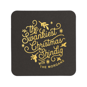 ForYourParty's personalized Blush with Kraft back Deco Coaster with Shiny Leaf Foil has a Christmas Shindig graphic and is good for use in Christmas, Holiday, Words themed parties and will impress guests like no other. Make this party unforgettable.