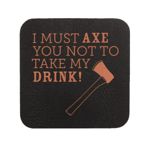 ForYourParty's elegant Black Leather Leather Round Coaster with Satin Copper Penny Foil has a Axe graphic and is good for use in Travel, Trendy, Plaid, Lumber Jack themed parties and can be customized to complement every last detail of your party.