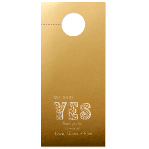 Our custom Metallic 18 Karat Gloss Gold Tea Favor with Matte White Foil has a Yes 2 graphic and is good for use in Words, Hearts, Wedding themed parties and will look fabulous with your unique touch. Your guests will agree!