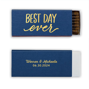 The ever-popular Linen Navy Blue Classic Matchbox with Shiny 18 Kt Gold Foil has a Best Day Ever graphic and is good for use in Words, Hearts, Wedding themed parties and can be customized to complement every last detail of your party.
