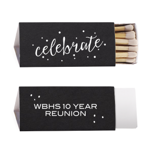 Custom Glitter Black Triangle Matchbox with Matte White Foil has a Celebrate graphic and is good for use in Retirement, Reunion, Birthday and Holiday themed parties and will add that special attention to detail that cannot be overlooked.