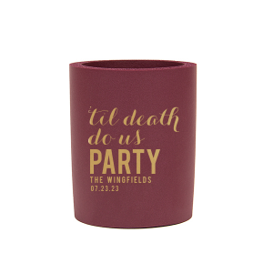 Our beautiful custom Burgundy Flat Can Cooler with Gold Ink Cup Ink Colors will add that special attention to detail that cannot be overlooked.