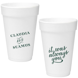 ForYourParty's chic 16 oz Styrofoam Cup with Matte Spruce Cup Ink Colors has an It Was Always You graphic and is good for use in Anniversary, Wedding and Engagement themed parties and will impress guests like no other. Make this party unforgettable.