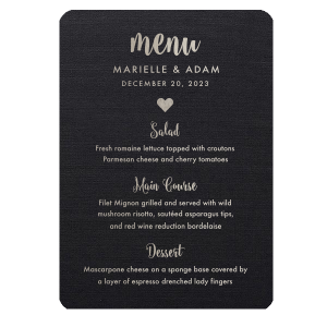 The ever-popular Linen White Classic Menu with Thermo. Slate Thermography has a Solid Heart graphic and is good for use in Wedding themed parties and can be customized to complement every last detail of your party.