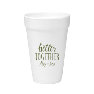 Personalized Matte Army Green Ink 12 oz Styrofoam Cup with Matte Army Green Ink Cup Ink Colors has a Better Together graphic and is good for use in Words, Pairs, Hearts themed parties and will impress guests like no other. Make this party unforgettable.