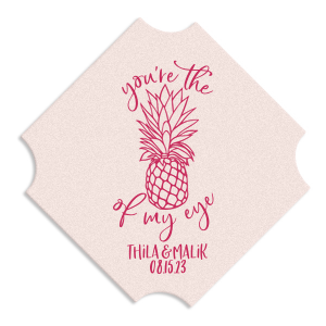 Pineapple Of My Eye Coaster