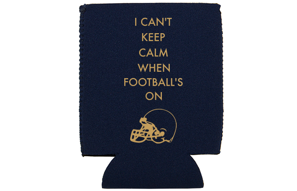 football tailgate koozies i can't keep calm when football's on