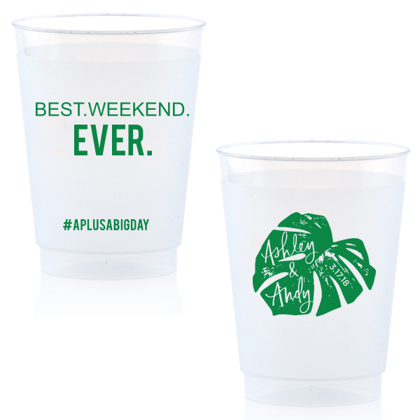 """best weekend ever"" frost flex cups for Everyday Pursuits destination wedding"