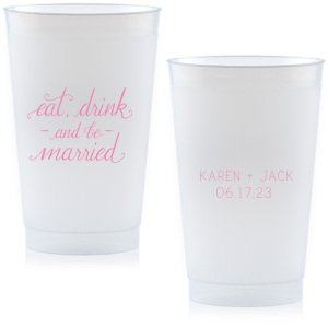 ForYourParty's personalized Matte Ballet Pink Ink 10 oz Frost Flex Cup with Matte Ballet Pink Ink Cup Ink Colors has a Eat Drink & Be Married graphic and is good for use at Wedding, and Bridal Showers and can't be beat. Showcase your style in every detail of your party's theme!