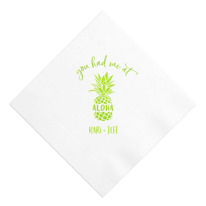 You Had Me At Aloha Napkin