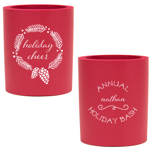 Personalized Red Round Can Cooler with Matte White Ink Screen Print has a Wreath and a Fancy Flourish and is good for use in Holiday, Winter and Christmas themed parties and will give your party the personalized touch every host desires.