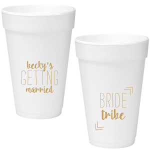 Bride Tribe Foam Cup