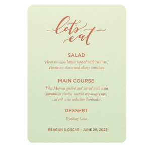 ForYourParty's personalized Poptone Mint Classic Menu with Satin Copper Penny Foil Color has a Lets Eat graphic and is good for use in Dinner themed parties and will give your party the personalized touch every host desires.