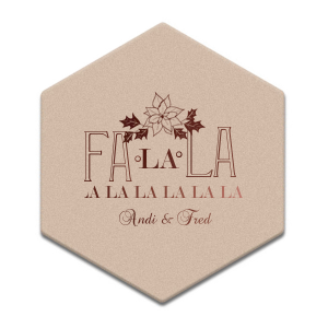 ForYourParty's personalized Kraft w/ Blush back Hexagon Coaster with Shiny Merlot Foil has a Pointsettia graphic and is good for use in Holiday, Christmas, Floral themed parties and will look fabulous with your unique touch. Your guests will agree!