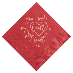 You Make My Heart Skip Napkin