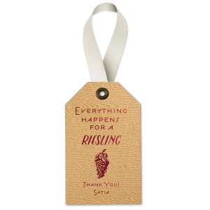 Everything Happens for A Riesling Wine Tag