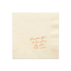 Pumpkin Spice And Everything Nice Napkin