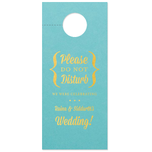 Our custom Poptone Tiffany Blue Door Hanger with Shiny 18 Kt Gold Foil couldn't be more perfect. It's time to show off your impeccable taste.