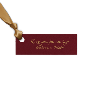 Our personalized Natural Cranberry Rectangle Gift Tag with Satin 18 Kt. Gold Foil can be customized to complement every last detail of your party.