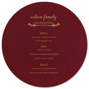 ForYourParty's elegant Natural Cranberry Rounded Corner Menu with Satin 18 Kt. Gold Foil has a Leaf Single Initial graphic and is good for use in Holiday and Thanksgiving themed parties and can be personalized to match your party's exact theme and tempo.