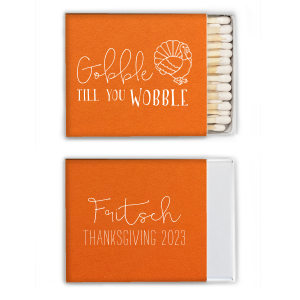 Our custom Poptone Tangerine Candle Matchbox with Matte White Foil Color has a Live Turkey graphic and is good for use in Holiday, Thanksgiving themed parties and can't be beat. Showcase your style in every detail of your party's theme!