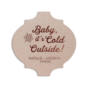 Baby It's Cold Outside Coaster