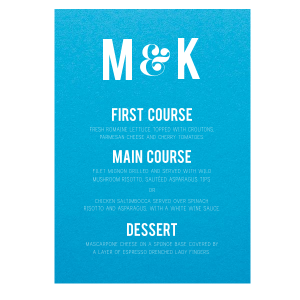 ForYourParty's elegant Poptone Dark Turquoise Classic Menu with Matte White Foil will make your guests swoon. Personalize your party's theme today.