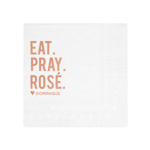 Eat. Pray. Rosé. Napkin