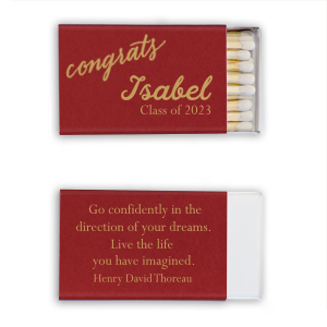 Personalized Natural Merlot Classic Matchbox with Satin 18 Kt. Gold Foil. Show your graduate how special they are with these classic box matches!