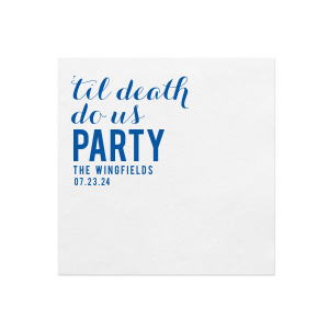 Personalized White Quick Ink Printed Cocktail Napkin with Matte Royal Blue Ink Digital Print Colors can be personalized to match your party's exact theme and tempo.