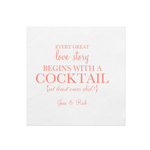 Our custom White Ink Printed Cocktail Napkin with Matte Light Coral Ink Digital Print Colors will make your guests swoon. Personalize your party's theme today.