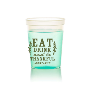 Eat Drink and be Thankful Stadium Cup