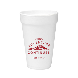 The Adventure Continues Foam Cup