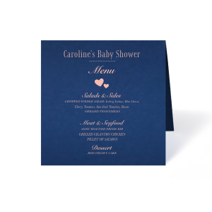 Our custom Natural Royal/Lt. Navy Folded Menu with Matte Pastel Pink Foil has a Hearts 2 graphic and is good for use in Wedding, Baby, Heart themed parties and will look fabulous with your unique touch. Your guests will agree!
