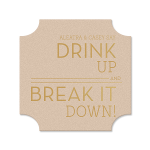 Our beautiful custom Eggshell Square Coaster with Satin 18 Kt. Gold Foil Color can be personalized to match your party's exact theme and tempo.