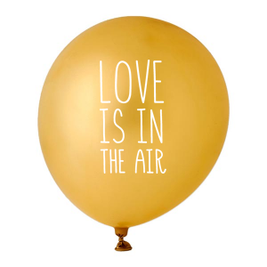 ForYourParty's personalized Gold Designer Balloon with White Ink Ink Color has a Love is in the air graphic and is good for use in Words, Bridal Shower, Wedding themed parties and will add that special attention to detail that cannot be overlooked.