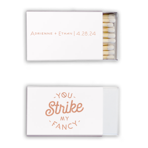 Our beautiful custom White 30 Strike Matchbook with Shiny Rose Gold Foil has a You Strike My Fancy graphic and is good for use in Words, Wedding, Trendy themed parties and can be customized to complement every last detail of your party.