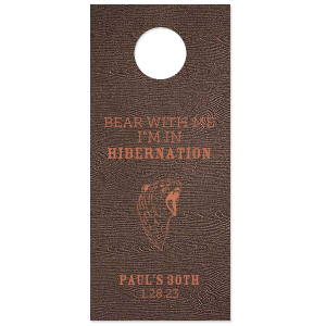 The ever-popular Brown Wood Door Hanger with Satin Copper Penny Foil has a Bear Head graphic and is good for use in Animal, Travel, Southwestern, Lumber Jack themed parties and are a must-have for your next event—whatever the celebration!