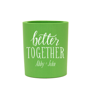 Our custom Spring Green Round Can Cooler with Matte White Ink Colors has a Better Together graphic and is good for use in Words, Pairs, Hearts themed parties and can be personalized to match your party's exact theme and tempo.