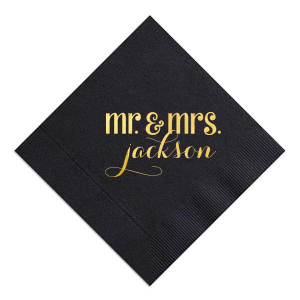 You're now Mr. & Mrs.! Celebrate with trendy personalized napkins at your wedding reception cocktail hour for drinks and passed appetizers. The Gold foil here really pops against the Black napkin. Customize your own unforgettable details.