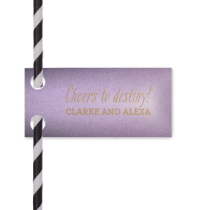 Create wedding details so perfect, they're destiny. Personalize this straw tag for a bar accessory to remember! Our Interlocking Hearts graphic will fit any theme. Simply choose your colors and add your names and date.