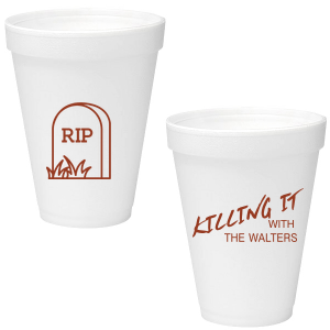 Our custom 12 oz Styrofoam Cup with Matte Brick Ink Cup Ink Colors has a RIP graphic and is good for use in Halloween themed parties and will impress guests like no other. Make this party unforgettable.