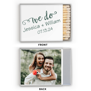 The ever-popular Photo/Full Color Matchbox with Matte Spruce Print Color has a We Do graphic and is good for use in Garden themed parties and will add that special attention to detail that cannot be overlooked.