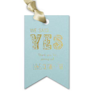 Tie party favors with this cute custom gift tag for a personalized thank you! Combined with the happy couple's names, our Floral Yes word art in Gold foil with Sky Blue paper will make a beautiful wedding gift tag.
