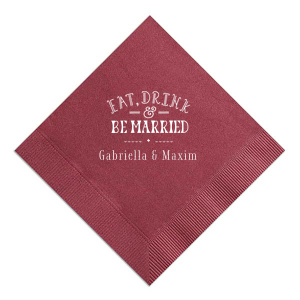 Our personalized Merlot Luncheon Napkin with Matte White Foil has a Eat Drink & Be Married 3 graphic and is good for use in Wedding, and Bridal Shower  themed parties and will impress guests like no other. Make this party unforgettable.