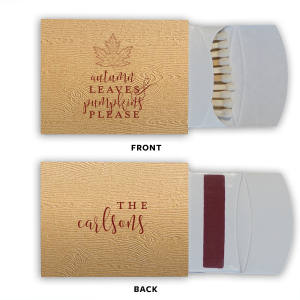 Our beautiful custom Kraft Wood Riviera Matchbox with Matte Merlot Ink Foil Color has a Maple graphic and is good for use in Delphine themed parties and couldn't be more perfect. It's time to show off your impeccable taste.