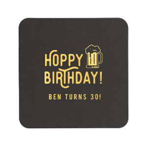 Personalized White Square Coaster with Shiny 18 Kt Gold Foil has a Brew graphic and is good for use in Drinks themed parties and will give your party the personalized touch every host desires.